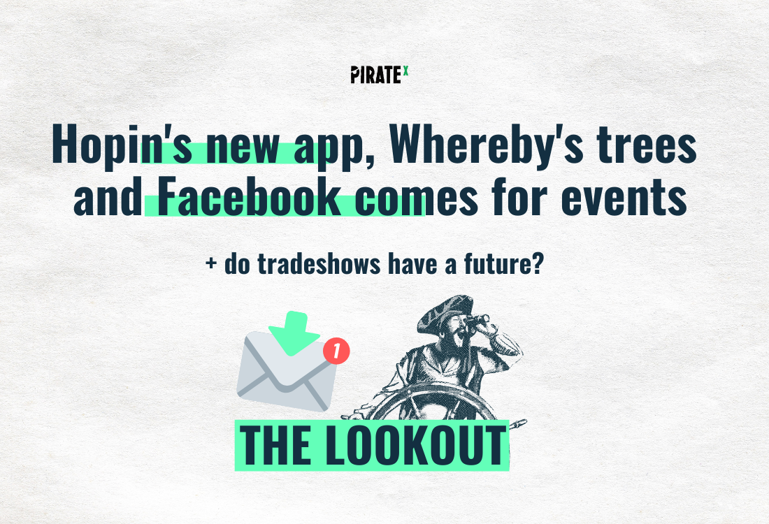 PIRATEx the Lookout header picture all about online events Hopin Facebook and future of tradeshows