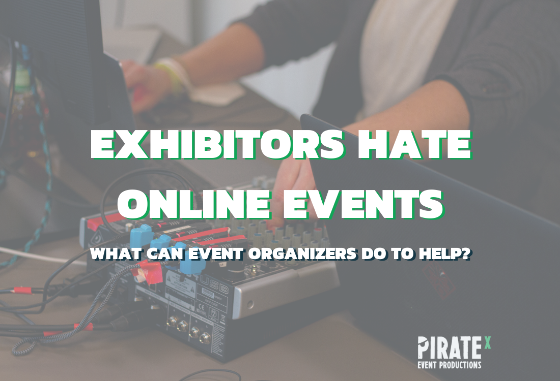 Image for the Online Event Exhibitors hate online events blog article