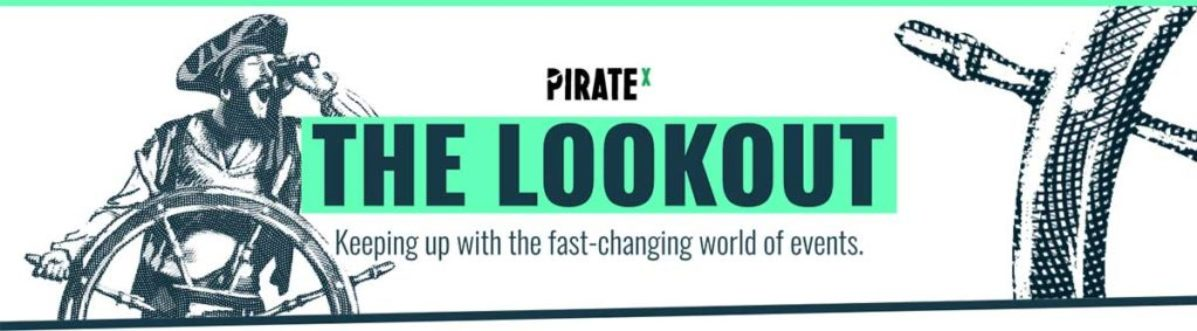 The Lookout Newsletter by PIRATEx